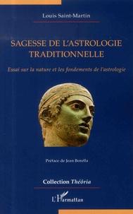 Rhonealpesinfo.fr Sagesse de l'astrologie traditionnelle - Essai sur la nature et les fondements de l'astrologie Image