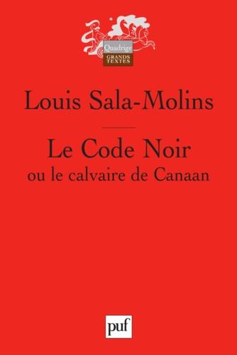 Le Code Noir ou le calvaire de Canaan - 9782130787624 - 11,99 €
