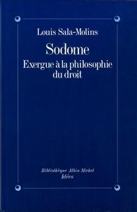 Louis Sala-Molins et Louis Sala-Molins - Sodome.