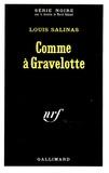 Louis Salinas - Comme à Gavelotte.