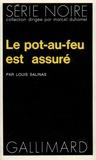 Louis Salinas - Le pot-au-feu est assuré.