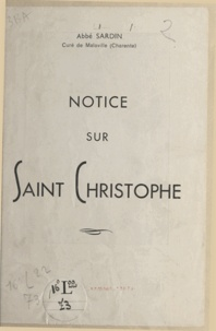 Louis Sardin - Notice sur saint Christophe.