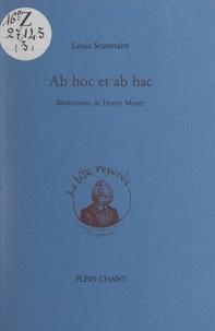 Louis Scutenaire et Henry Meyer - Ab hoc et ab hac.