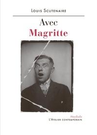 Louis Scutenaire - Avec Magritte.
