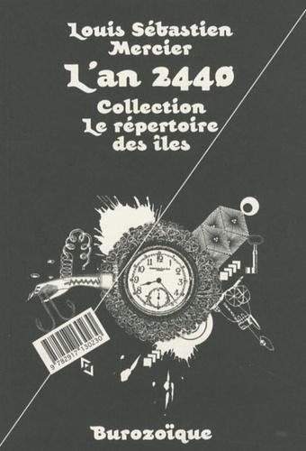 Louis-Sébastien Mercier - L'an 2440.