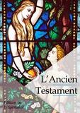 Louis Segond - L'Ancien testament.
