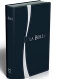 Louis Segond - La Bible Segond 21 - Edition duo bleu argent tranches argent.