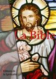 Louis Segond - La Bible.