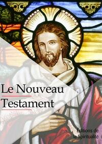 Louis Segond - Le Nouveau testament.