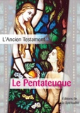 Louis Segond - Le Pentateuque - L'Ancien testament, première des 4 parties.