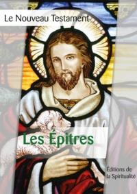 Louis Segond - Les Épîtres - Le Nouveau testament, troisième des 4 parties.