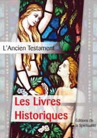 Louis Segond - Les Livres Historiques - L'Ancien testament, deuxième des 4 parties.