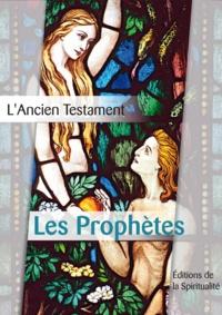 Louis Segond - Les Prophètes.