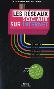 Louis-Serge Real del sarte - Les Réseaux sociaux sur Internet.