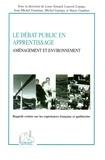 Louis Simard - Le débat public en apprentissage - Aménagement et environnement.
