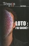 Louis Simon - Loto : j'ai gagné !.