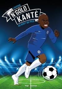 Louis-Stéphane Ulysse - Tous champions !  : N'Golo Kanté - La course du roi.