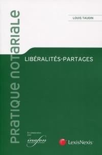 Louis Taudin - Libéralités-partages.
