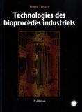 Louis Tessier - Technologies des bioprocédés industriels.
