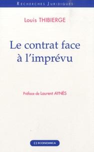 Louis Thibierge - Le contrat face à l'imprévu.