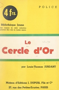 Louis-Thomas Jurdant - Le cercle d'or.