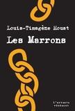 Louis-Timagène Houat - Les Marrons.