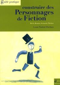 Louis Timbal-Duclaux - Construire des personnages de fiction.
