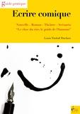 Louis Timbal-Duclaux - Ecrire comique - Nouvelle, roman, théâtre, scénario.
