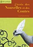 Louis Timbal-Duclaux - J'écris des Nouvelles et des Contes - Guide pratique.