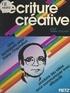 Louis Timbal-Duclaux - L'écriture créative - Cinq techniques pour libérer l'inspiration, produire des idées, pour communiquer avec efficacité.