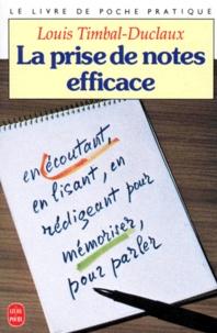 Louis Timbal-Duclaux - La prise de notes efficace.