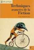 Louis Timbal-Duclaux - Techniques avancées de la Fiction - Roman - Nouvelles - Scénarios.