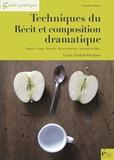Louis Timbal-Duclaux - Techniques du récit et composition dramatique - Guide pratique.