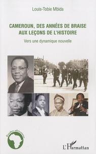 Accentsonline.fr Cameroun, des années de braise aux leçons de l'histoire - Vers une dynamique nouvelle Image