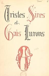 Louis Truc et René Renaud - Tristes sires et gais lurons.