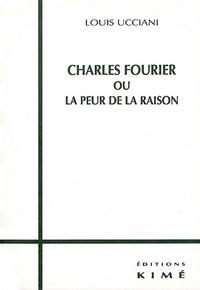 Openwetlab.it Charles Fourier ou La peur de la raison Image