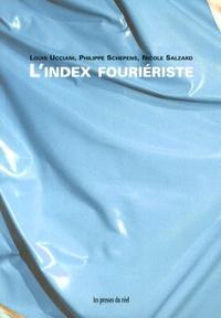 Louis Ucciani et Philippe Schepens - L'index fouriériste. 1 Cédérom