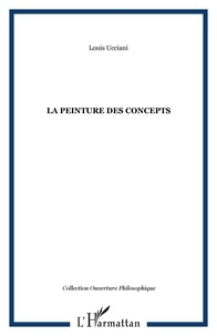 Louis Ucciani - La peinture des concepts.