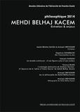 Louis Ucciani et Michaël Crevoisier - Mehdi Belhaj Kacem - Philosophique 2014.