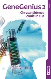 Louis Varetto - Chrysanthèmes couleur Lila - Thriller scientifique.