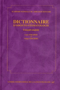 Louis Verchère - Dictionnaire d'odonto-stomatologie.