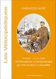 Louis-Victor Guyot - De Montélimar à Constantinople en bateau et retour à bicyclette.