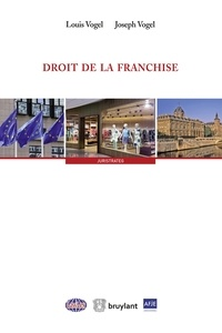 Droit de la franchise - Louis Vogel pdf epub
