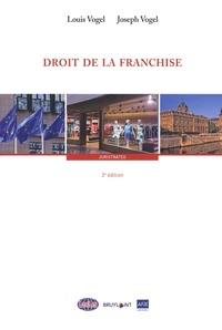 Louis Vogel et Joseph Vogel - Droit de la franchise.