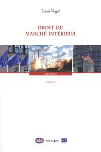 Louis Vogel - Droit du marché intérieur.