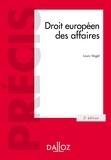 Louis Vogel - Droit européen des affaires.
