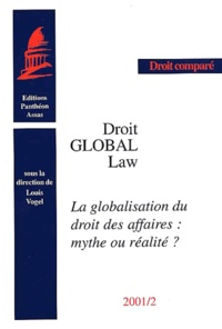 Histoiresdenlire.be Droit global : Global Law. La globalisation du droit des affaires : mythe ou réalité ? Image
