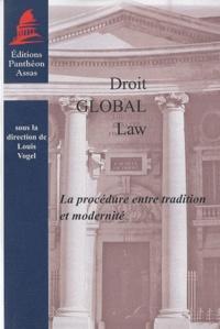 Droit Global Law- Procédure entre tradition et modernité - Louis Vogel | Showmesound.org