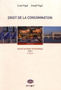 Louis Vogel et Joseph Vogel - Traité de droit économique - Tome 3, Droit de la consommation.