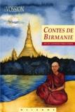 Louis Vossion et Amélie Strobino - Contes de Birmanie.